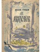 Az aranykor - Twain, Mark