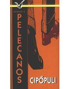 Cipőpuli - Pelecanos, G. P.
