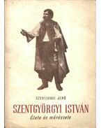 Szentgyörgyi István (dedikált) - Szentimrei Jenő