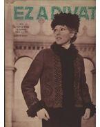 Ez a divat 1973. évfolyam (hiányos) - Faragó Ilona