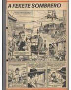 A fekete sombrero (Füles 1982. 37-52 szám 16. rész) - Bahdaj, Adam, Cs. Horváth Tibor