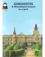 Szabadkígyós - A Wenckheim-kastély és a park - Priszter Szaniszló