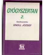 Gyógyszertan 2. - Knoll József