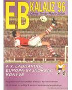 EB Kalauz 96. (dedikált) - Dénes Tamás, Rochy Zoltán