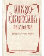 Mikroökonómia-feladatok - Berde Éva, Petró Katalin