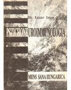 Pszichoneuroimmunológia - Lázár Imre