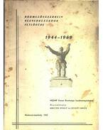 Hódmezővásárhely negyedszázados fejlődése 1944-1969 - Szigeti János, Herczeg Mihály