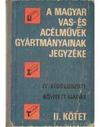 A Magyar Vas- és Acélművek gyártmányainak jegyzéke - Dr. Horváth János