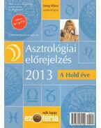 Asztrológiai előrejelzés 2013 - Izing Klára