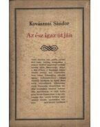 Az ész igaz útján - Kovásznai Sándor