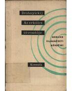 Az erkölcs útvesztője - Drobnyickij