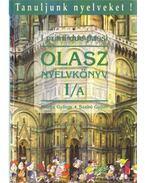 Olasz nyelvkönyv 1/a - Dr. Móritz György, Dr. Szabó Győző