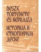 Deszk története és néprajza - Hegyi András (szerk.)