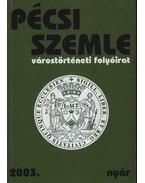 Pécsi Szemle 2003. VI. évfolyam 2. szám Nyár - Romváry Ferenc