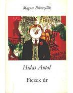 Ficzek úr - Hidas Antal