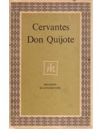 Az elmés nemes Don Quijote de la Mancha - Cervantes Saavedra, Miguel de