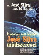 Érzéken túli észlelés José Silva módszerével - Silva, José, Bernd, Ed