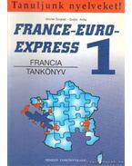 France-Euro-Express 1 - Michel Soignet , Szabó Anita
