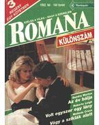 Az év bálja; Volt egyszer egy lány; Vágy a sziklák alatt - 1992. téli különszám Romana - Leigh, Roberta, Marton, Sandra, Cross, Melinda