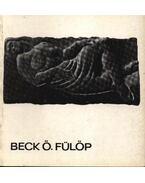 Beck Ö. Fülöp - Heitler László