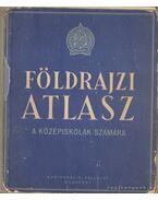Földrajzi atlasz a középiskolák számára 1956.