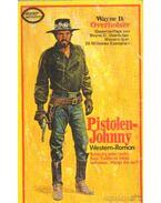 Pistolen-Hohnny - Overholser, Wayne D.