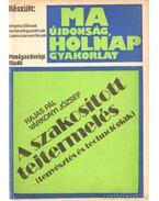 A szakosított tejtermelés - Dr. Hajas Pál, Dr. Várkonyi József