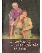 Az Operaház és Erkel Színház 87. évadja - Abody Béla