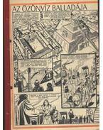 Az özönvíz balladája ( Füles 1985. 10-25 szám 1-16 rész ) - Csernai Zoltán, Cs. Horváth Tibor