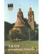 Ákos - Református templom - Szabó Zsolt