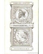 Pantagruel I-II. - Faludy György, Rabelais, Francois