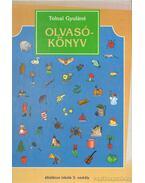 Olvasókönyv - Általános iskola 3. osztály - Tolnai Gyuláné