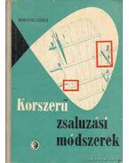 Korszerű zsaluzási módszerek - Mohácsi László