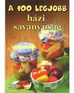 A 100 legjobb házi savanyúság - Lurz Gerda