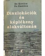 Diszlokációk és képlékeny alakváltás - Dr. Kovács István, Dr. Zsoldos Lehel