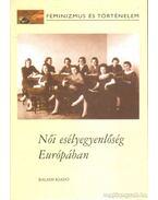Női esélyegyenlőség Európában - Pető Andrea