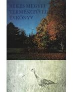 Békés Megyei természetvédelmi évkönyv - Réthy Zsigmond
