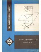 Finommechanikai elemek I. - Márton Tibor