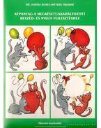 Képanyag a megkésett/akadályozott beszéd- és nyelvi fejlesztéshez - Bittera Tiborné, Juhász Ágnes dr.