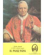 IX. Piusz pápa - Török József