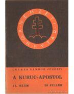 A Kuruc-Apostol 17. szám - Lelkes Nándor József