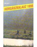 Horgászkalauz 1998 - Szalay Ferenc