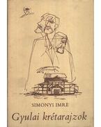 Gyulai krétarajzok - Simonyi Imre