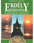 Erdély - Székelyföld - Váradi Péter Pál, Lőwey Lilla