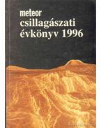 Meteor csillagászati évkönyv 1996 - Holl András (szerk.), Mizser Attila, Taracsák Gábor