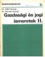 Gazdasági és jogi ismeretek II. - Dr. Németh György, Mérő Zsuzsa