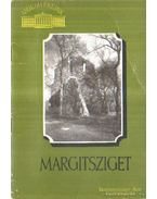 Margitsziget - Feuerné Tóth Rózsa