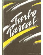 Turbo Pascal programozói könyvtár - Nameroff, Steven, Kris Jamsa
