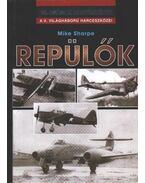Repülők a II. világháborúban - Sharpe, Michael