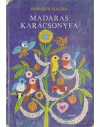 Madaras karácsonyfa - Donászy Magda